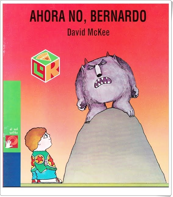 """Ahora no, Bernardo"" de David McKee (Cuentos en power point)"