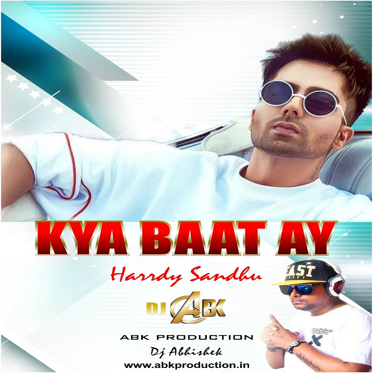 Kya Baat Hai ( Hardy Sandhu ) Abk Production