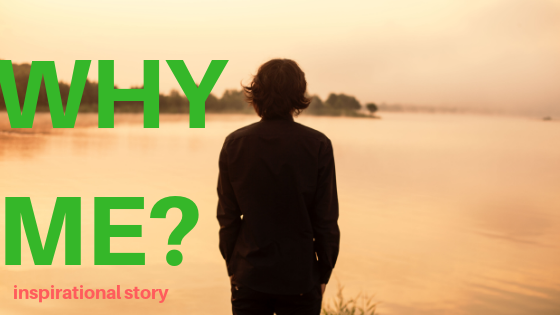 Why Me | It's Not Easy, But It's Worth It – Motivational Story