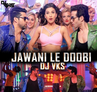Jawani-Le-Doobi-DJ-VKS-Remix