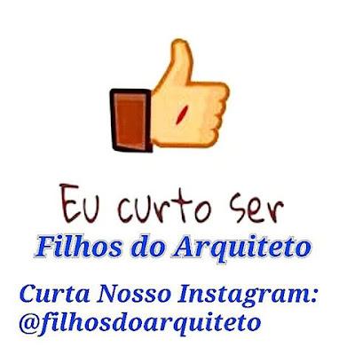 https://www.instagram.com/filhosdoarquiteto/