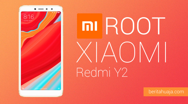 How to Root Xiaomi Redmi Y2 And Install TWRP Recovery