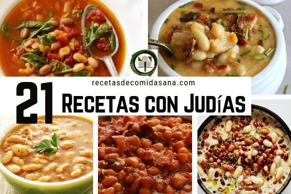 21 Recetas con Judías o Alubias, comida sana que puedes hacer en tu casa
