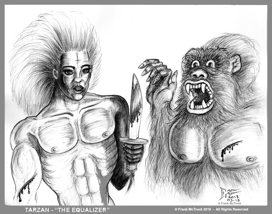 "Frank McTruck pencil cartoon ""Tarzan - The Equalizer"""