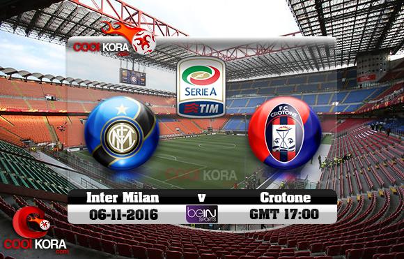 مشاهدة مباراة إنتر ميلان وكروتوني اليوم 6-11-2016 في الدوري الإيطالي
