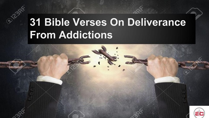 Bible Verses On Deliverance From Addictions