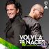 Carlos Vives feat. Maluma — Volví a Nacer (AAc Plus M4A)