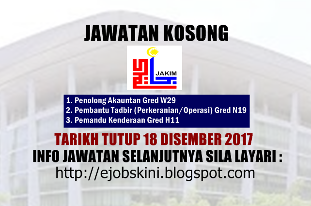 Jawatan Kosong Kerajaan 2017 Di Jakim Pelbagai Jawatan Bidang Ditawarkan