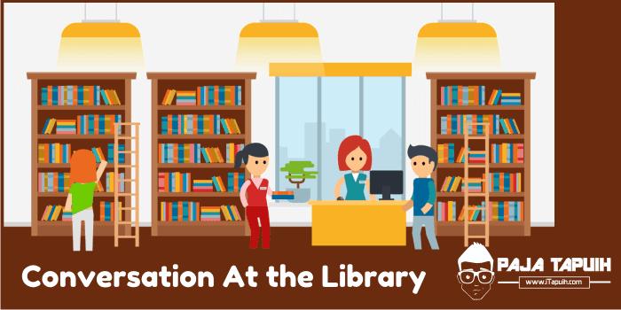 3 Contoh Percakapan Bahasa Inggris At the Library dan Terjemahannya