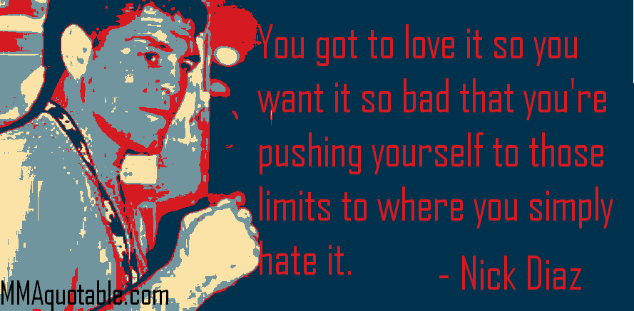 Motivational Quotes With Pictures (many MMA & UFC): Nick