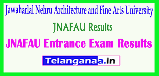 JNAFAU Results 2018 Jawaharlal Nehru Architecture and Fine Arts University Entrance Exam 2018 Results