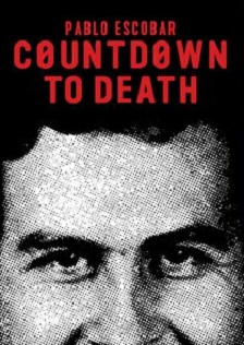 Countdown to Death: Pablo Escobar Torrent (2018) Dual Áudio WEB-DL 720p   1080p – Download