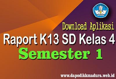 Download Aplikasi Raport K13 SD Kelas 4 Semester 1 Revisi Terbaru Tahun 2018
