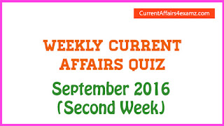 Current Affairs Quiz Mock Test September 2016