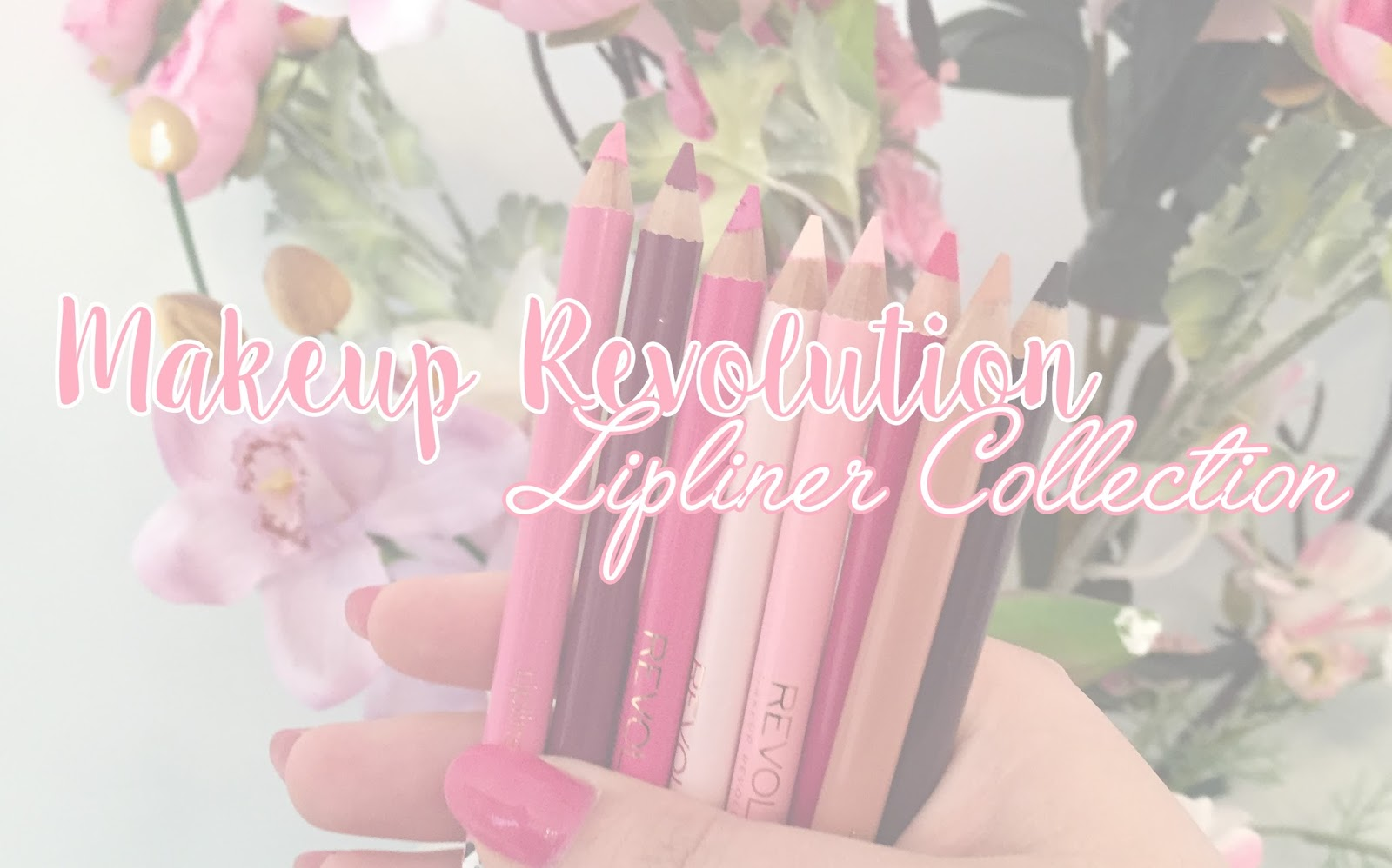 Makeup Revolution Lip Liner Collection