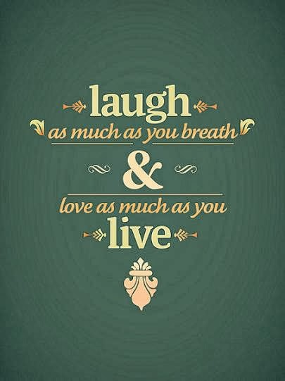 love and laugh in life
