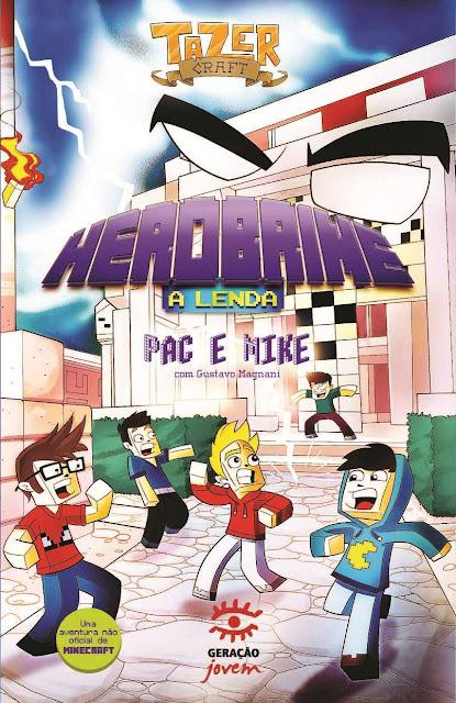 Herobrine A lenda Pac e Mike