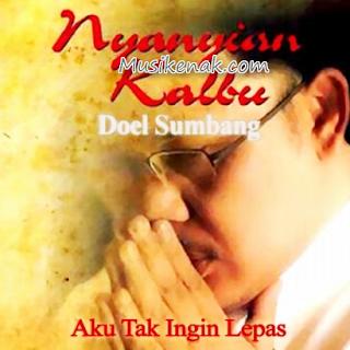 Download lagu Doel Sumbang nyanyian kalbu