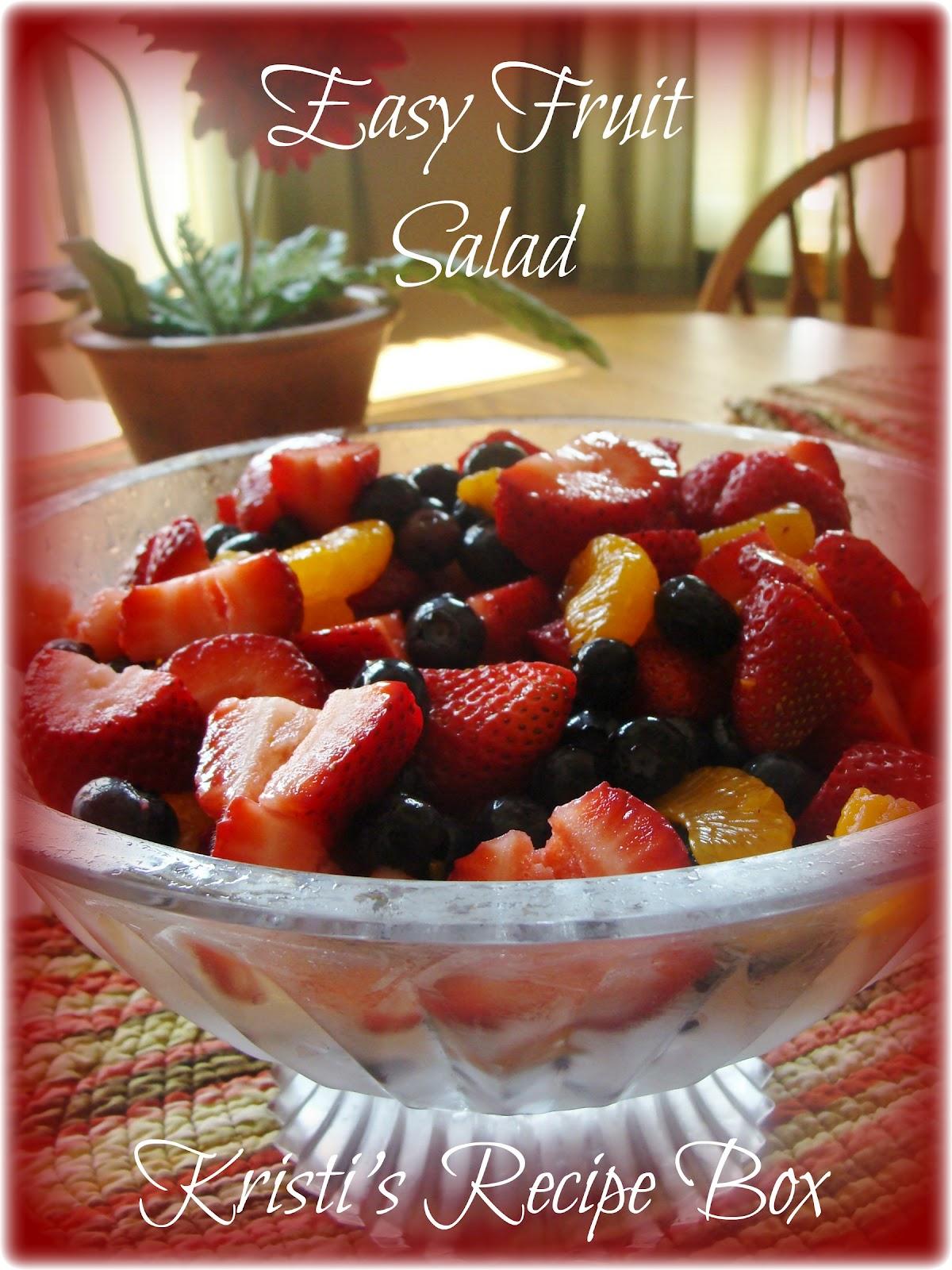 Kristi S Recipe Box Easy Fruit Salad