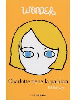 Wonder, Charlotte tiene la palabra