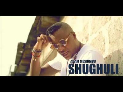 Adam Mchomvu - Shughuli Video