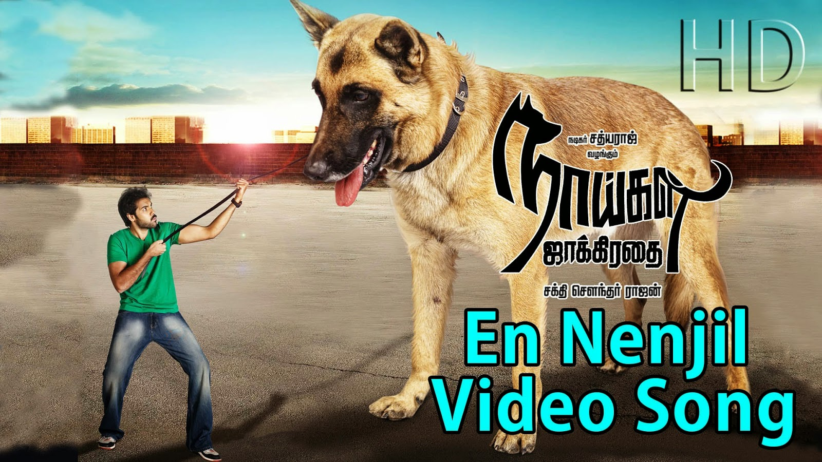 En Nenjil Naaigal Jaakirathai Movie Full Video song HD Watch Online