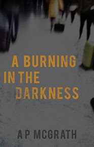 A Burning in the Darkness - 6 September