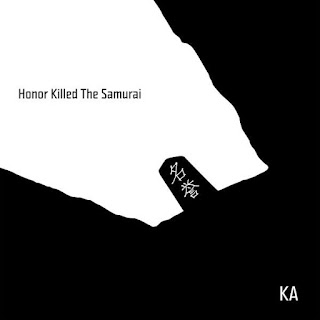 KA - Honor Killed The Samurai (2016) - Album Download, Itunes Cover, Official Cover, Album CD Cover Art, Tracklist