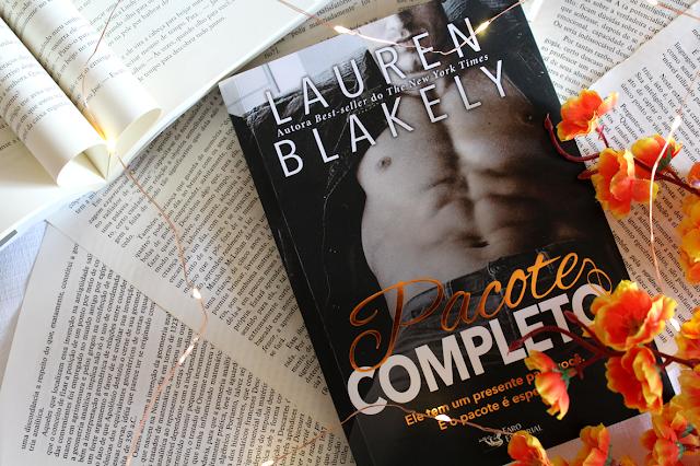 Pacote Completo: Ele tem um presente pra você. E o pacote é especial. - Big Rock #04 - Lauren Blakely