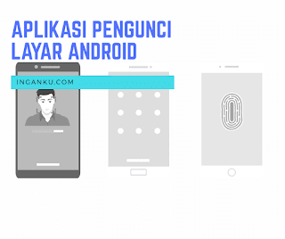 Aplikasi pengunci layar untuk hp android
