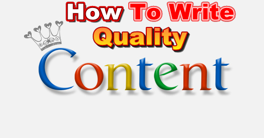 How to Write Quality Content Tips for Blogger