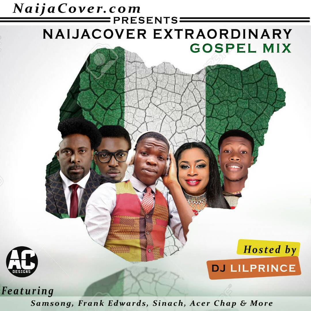 Download Mixtape] Dj LilPrince – NaijaCover Extraordinary