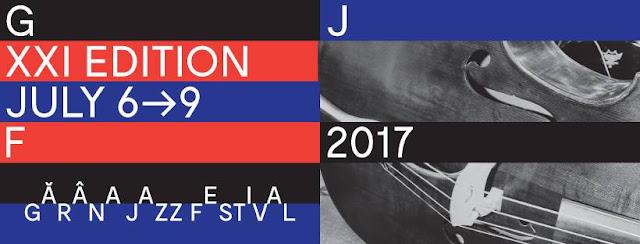 Garana Jazz Festival 2017 editia XXI
