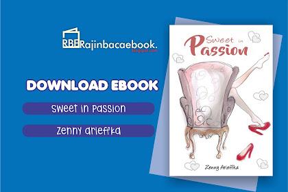 Download Ebook Zenny Arieffka - Sweet In Passion Pdf