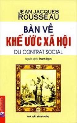 Bàn về khế ước xã hội - Jean Jacques Rousseau