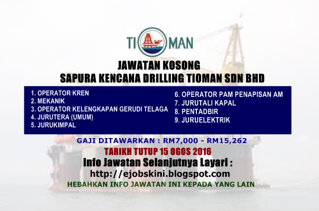 Jawatan Kosong Sapura Kencana Drilling Tioman Sdn bhd