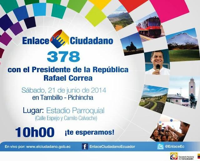 cadena sabatina Rafael Correa 378 desde Tambillo