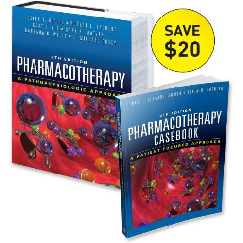 Pharmacotherapy: A Pathophysiologic Approach 8th edition