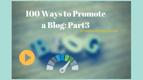 100 Ways to Promote a Blog- Part3-560x315