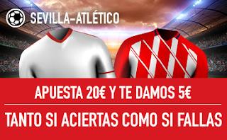 sportium promocion Sevilla vs Atletico 25 febrero