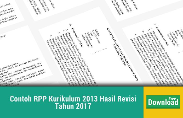Contoh RPP Kurikulum 2013 Hasil Revisi Tahun 2017  Download Link: