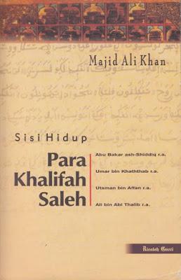 Sisi Hidup Para Khalifah Saleh