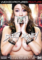Dirty money xXx (2012)