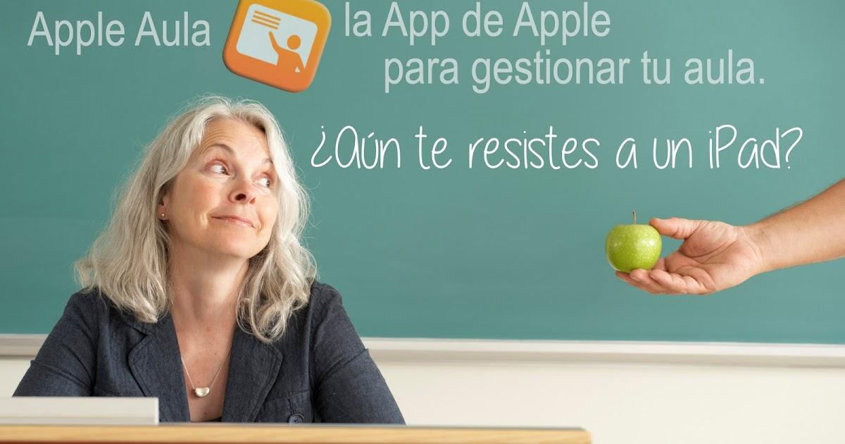 """""""Aula"""" la app de apple para gestionar tu aula con el iPad."""