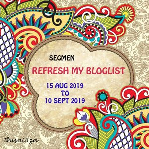 SEGMEN : REFRESH MY BLOGLIST