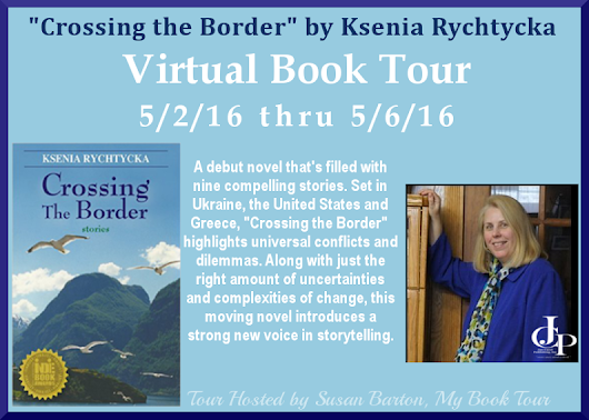 Crossing the Border by Ksenia Rychtycka Virtual Book Tour