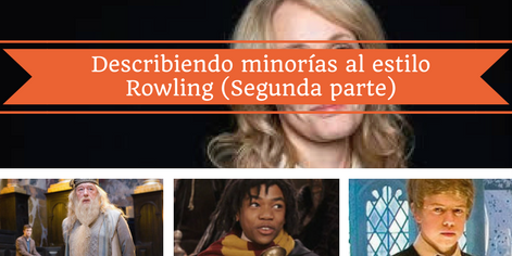 Harry Potter y las minorías: los negros y los no descritos