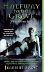 http://www.paperbackstash.com/2015/12/halfway-to-grave-by-jeaniene-frost.html