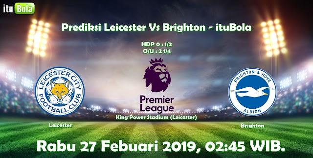 Prediksi Leicester Vs Brighton - ituBola