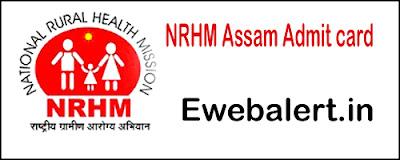 NRHM Assam Admit card
